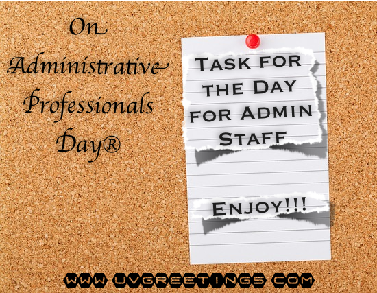 Happy Administrative Professionals' Day® - Assigning tasks to the Admin Team - p