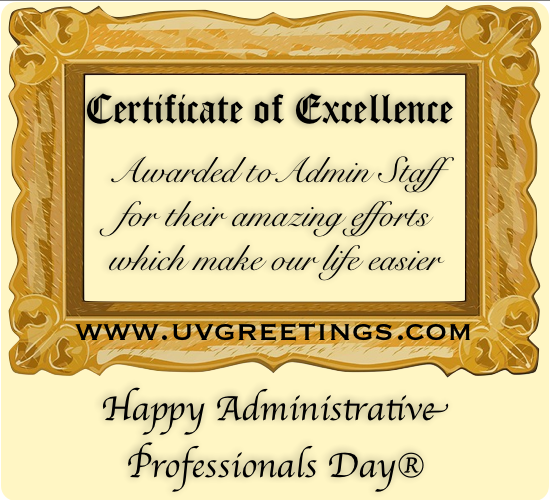 Certificate of Excellence Awarded on Administrative Professionals® Day