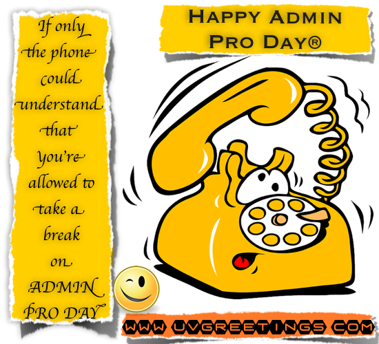 Funny Teasing eCardfor Admin Pro Day - Phone can not Understand