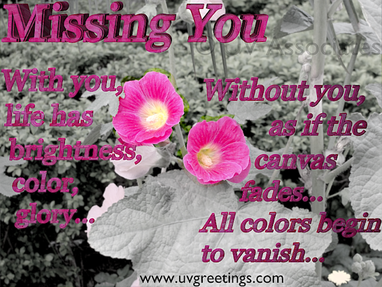 Missing you ecard with short poem about fading colors from canvas of life
