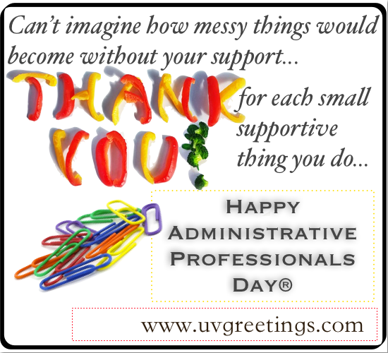 Administrative professionals day uvgreetings happy administrative professionals day thank you for each small thing you do m4hsunfo